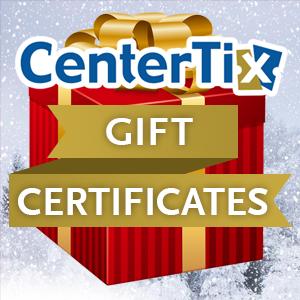 CenterTix Gift Certificates